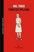 Mal trago Tennessee Williams