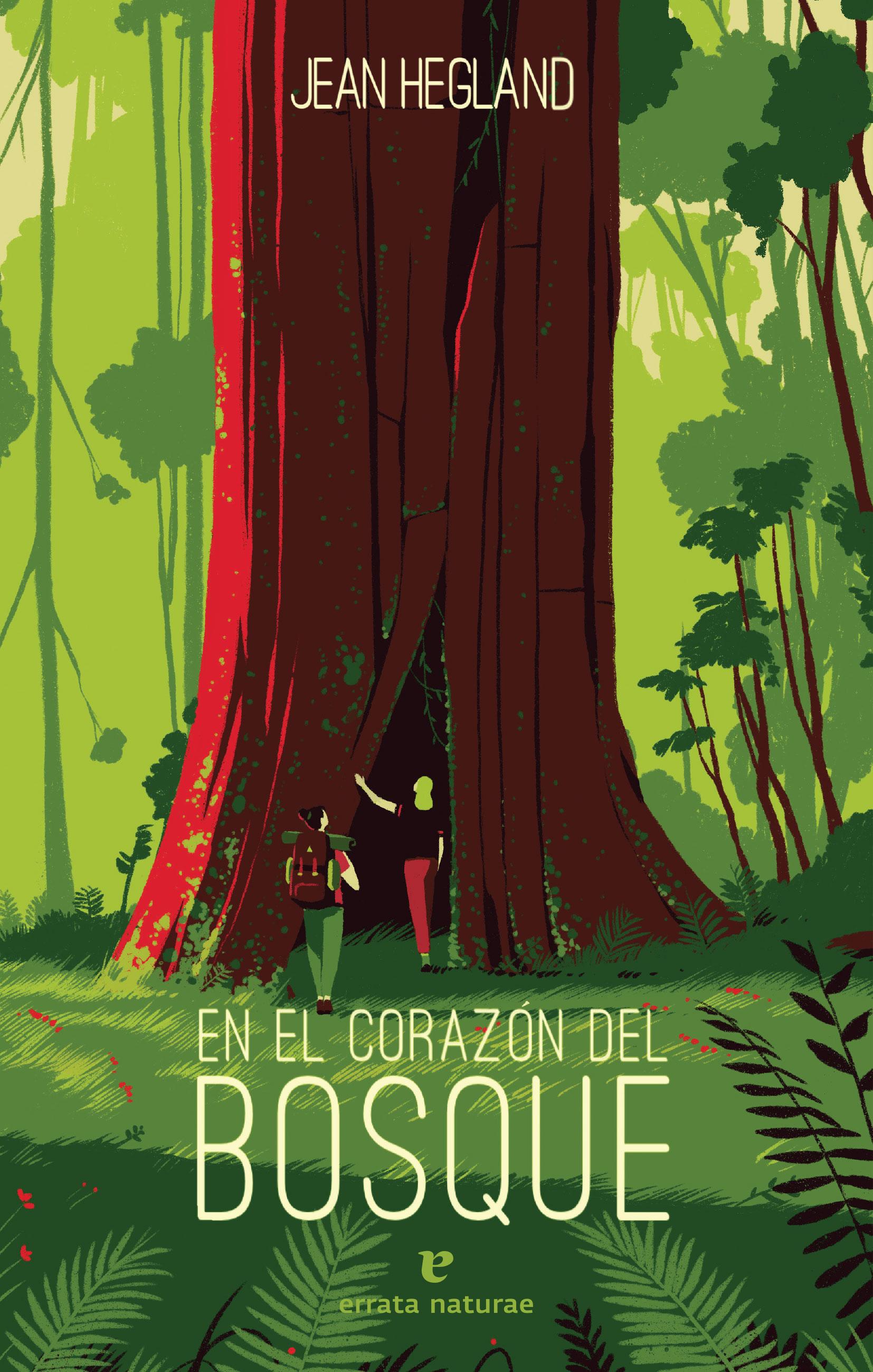 En el corazón del bosque | errata naturae